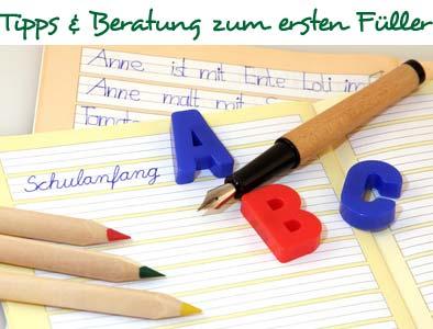 Tipps & Beratung zum ersten Füller